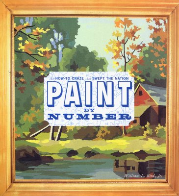 Image for Paint by Number: The How-To Craze that Swept the Nation