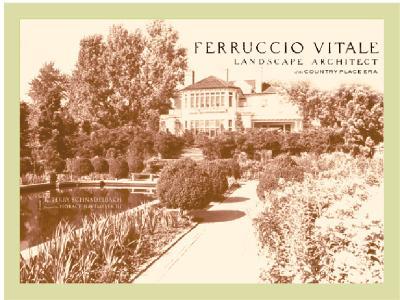 Image for Ferruccio Vitale: Landscape Architect of the Country Place Era