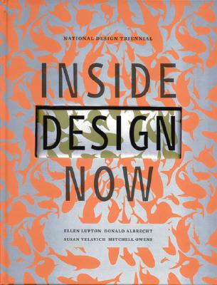 Image for Inside Design Now: The National Design Triennial