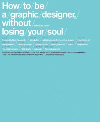 Image for How To Be a Graphic Designer Without Losing Your Soul