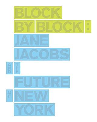 Block by Block: Jane Jacobs