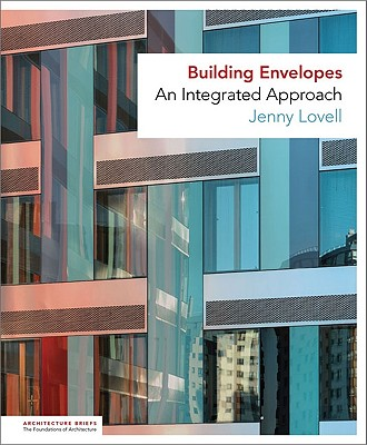 Image for Building Envelopes: An Integrated Approach (Architecture Briefs)