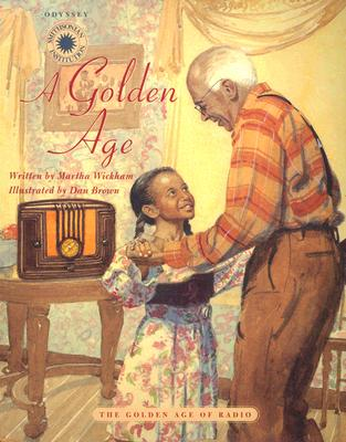 Image for A Golden Age: The Golden Age of Radio (Smithsonian Odyssey)