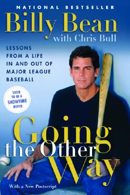 Image for Going the Other Way: Lessons from a Life In and Out of Major League Baseball