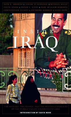 Image for Inside Iraq: The History, the People, and the Modern Conflicts of the World's Least Understood Land