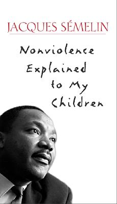 Image for Nonviolence Explained to My Children