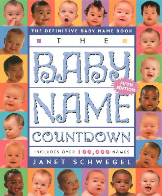 Image for The Baby Name Countdown: The Definitive Baby Name Book