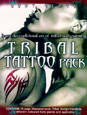Image for The Tribal Tattoo Pack: Learn the Ancient Art of Tribal Body Decoration