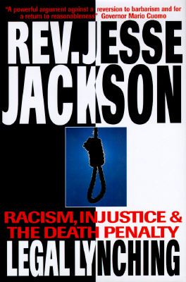 Image for LEGAL LYNCHING RACISM, INJUSTICE AND THE DEATH PENALTY