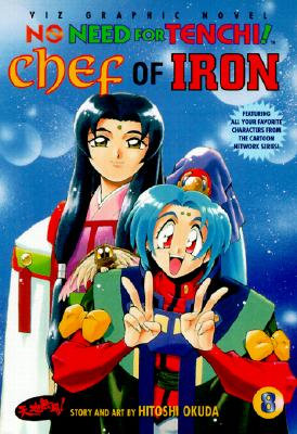 Image for No Need for Tenchi!, Vol. 8: Chef of Iron