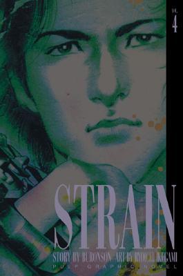 Strain, Volume 4, Buronson