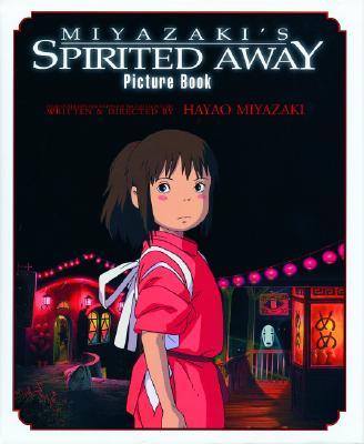 Miyazaki's Spirited Away Picture Book, Hayao Miyazaki