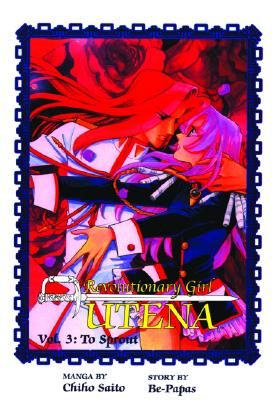 Image for Revolutionary Girl Utena, Vol. 3: To Sprout