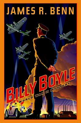 Billy Boyle (Billy Boyle Ww2 Mystery 1), James R. Benn