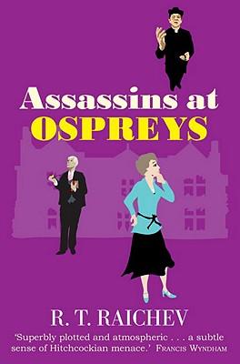 Assassins at Ospreys, Raichev, R. T.