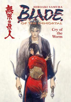 Image for Blade Of The Immortal: Cry Of The Worm Vol.2