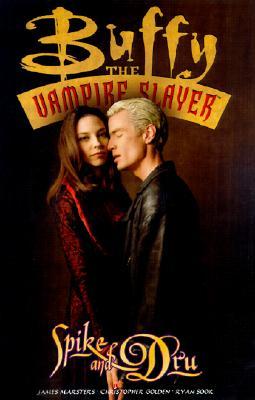 Image for Buffy the Vampire Slayer: Spike & Dru