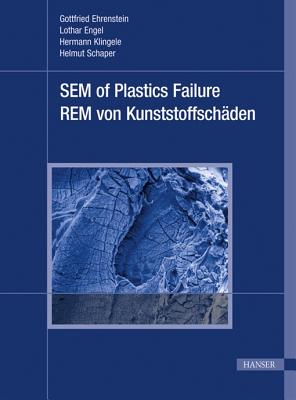 Image for Scanning Electron Microscopy of Plastics Failure (English and German Edition)