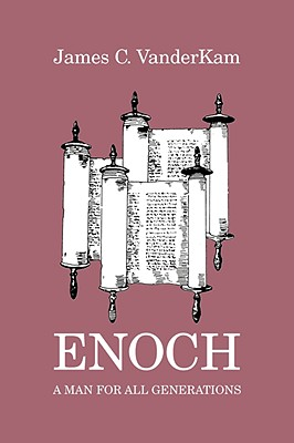 Enoch: A Man For All Generations (Studies in Personalities of the Old Testament), VanderKam, James C.