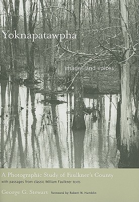 Image for Yoknapatawpha, Images and Voices: A Photographic Study of Faulkner's County (New)