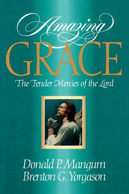 Image for Amazing Grace: The Tender Mercies of the Lord