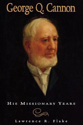 Image for George Q. Cannon: His missionary years
