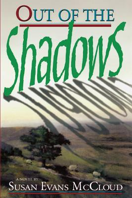 Out of the Shadows, SUSAN EVANS MCCLOUD