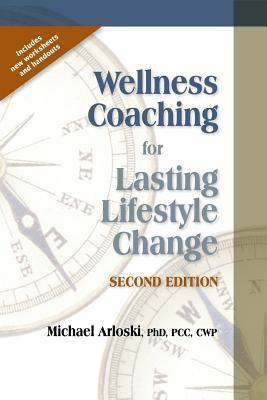 Image for Wellness Coaching for Lasting Lifestyle Change (2ND ed.)