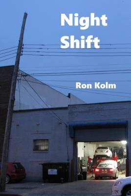 Image for Night Shift (Unbearable Books / Autonomedia)