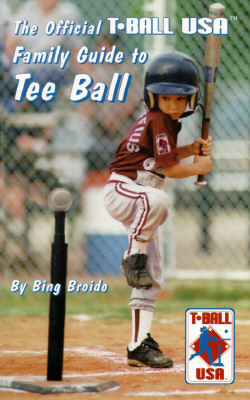 Image for The Official Family Guide to Tee Ball: T Ball USA