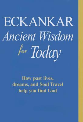 Image for Eckankar - Ancient Wisdom for Today