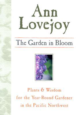 The Garden in Bloom, Lovejoy, Ann