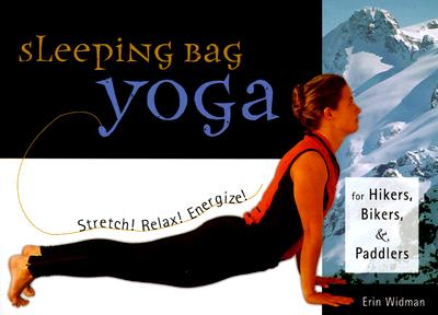 "Image for ""Sleeping Bag Yoga: Stretch! Relax! Energize! For Hikers, Bikers, and Paddlers"""