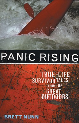 Image for Panic Rising: True-Life Survivor Tales from the Great Outdoors