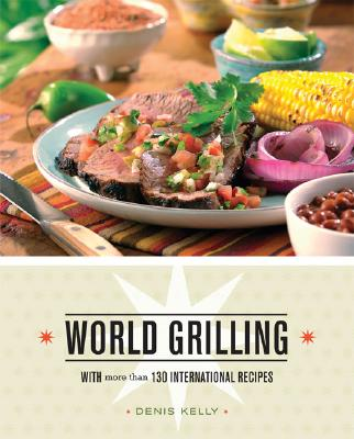 Image for WORLD GRILLING : WITH MORE THAN 100 INTE