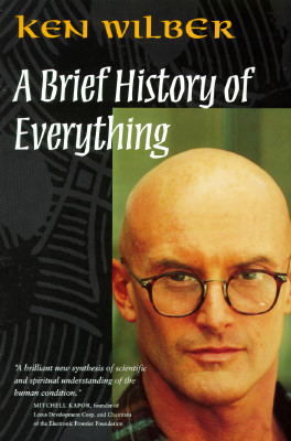A Brief History of Everything, Ken Wilber