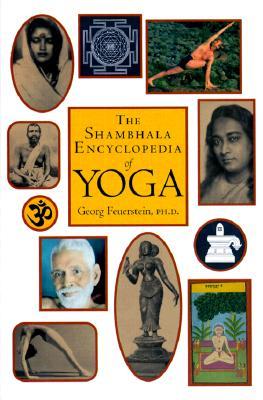 Shambhala Encyclopedia of Yoga, Georg Feuerstein