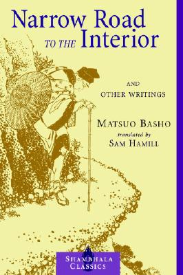 Image for Narrow Road to the Interior: And Other Writings (Shambhala Classics)