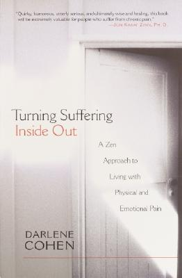 Turning Suffering Inside Out, Cohen, Darlene