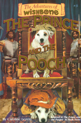 Image for PRINCE AND THE POOCH ADVENTURES OF WISHBONE #3