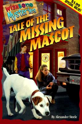 Image for Tale of the Missing Mascot (Wishbone Mysteries Promotion , No 4)