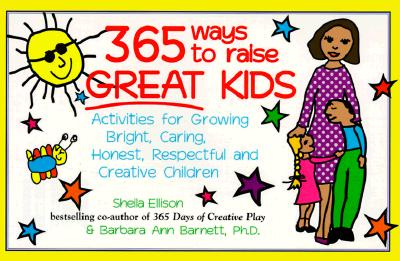 Image for 365 Ways to Raise Great Kids
