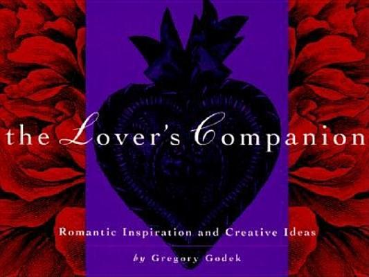 Image for The Lover's Companion: Romantic Inspiration & Creative Ideas