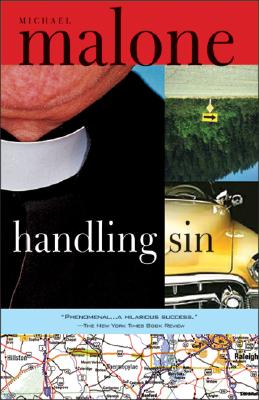 Handling Sin: A Novel, Malone, Michael
