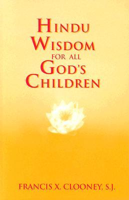 Image for Hindu Wisdom for All God's Children (Faith Meets Faith Series)