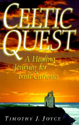 Image for Celtic Quest: A Healing Journey for Irish Catholics