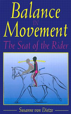 Image for Balance In Movement The Seat of the Rider