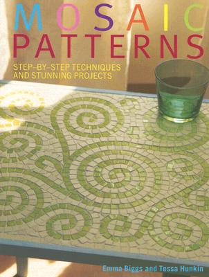 Image for Mosaic Patterns : Step-by-Step Techniques and Stunning Projects