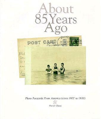 Image for ABOUT 85 YEARS AGO: Photo Postcards from America (