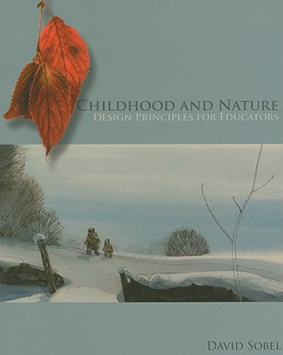 Childhood and Nature, Sobel, David